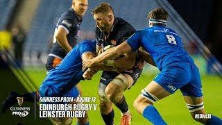 Guinness PRO14 Round 18 Highlights: Edinburgh Rugby v Leinster Rugby