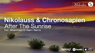 Nikolauss & Chronosapien - After The Sunrise (Original Mix) [Synchronized Melodies]