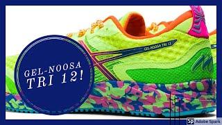 Asics Gel-Noosa Tri 12 | The return of an icon?
