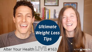 Live #163   ultimate weight loss tips ...