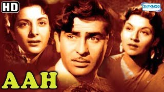 Aah (1953) {HD} | Nargis | Raj Kapoor | Pran | Chitra | Old Classic Bollywood Movie