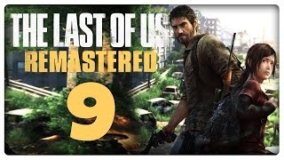 Let's Play THE LAST OF US REMASTERED Part 9: Auf der Suche nach dem paranoiden Bill