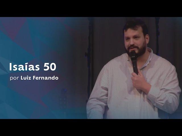 Isaías 50 por Luiz Fernando