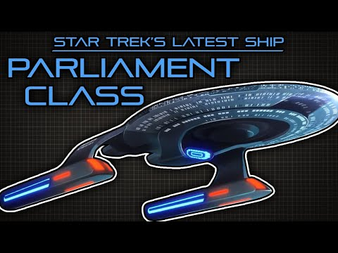 New Star Trek Ship! | Parliament Class Starship
