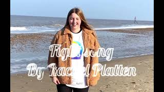Fight song (Rachel Platten)- BSL/SSE