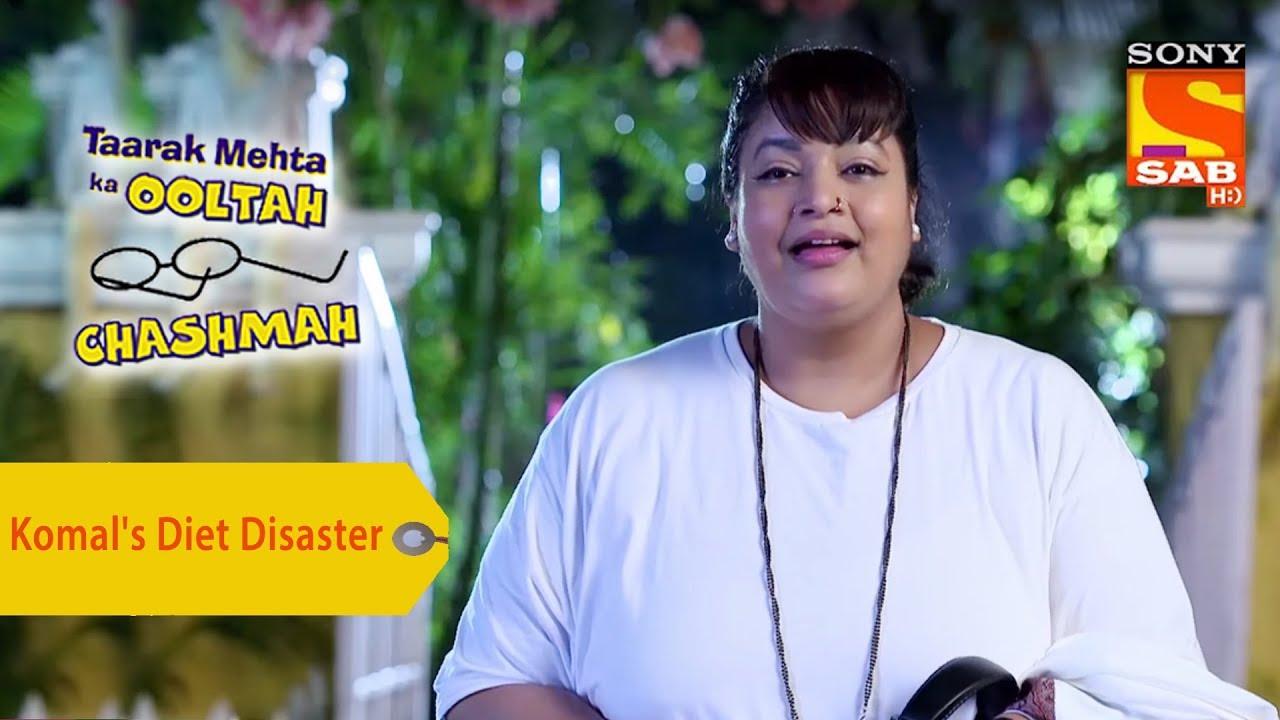 Your Favorite Character | Komal's Diet Disaster | Taarak ... Taarak Mehta Ka Ooltah Chashmah Komal