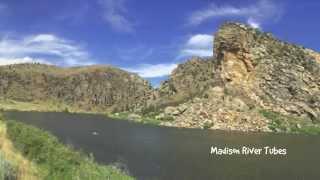 Madison River Tubes   Bozeman, MT
