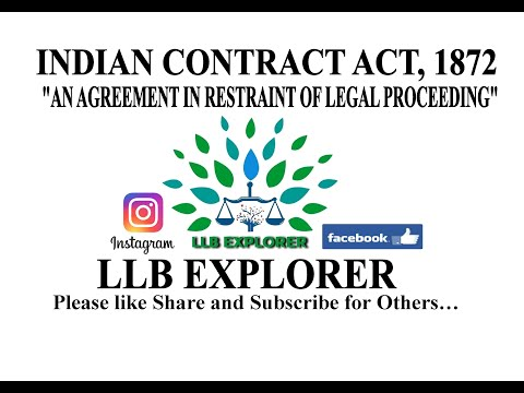 INDIAN CONTRACT ACT. 1872, AGREEMENT IN RESTRAINT, LEGAL PROCEEDING, CHARTED ACCOUNTANT, CS, CA, LLB