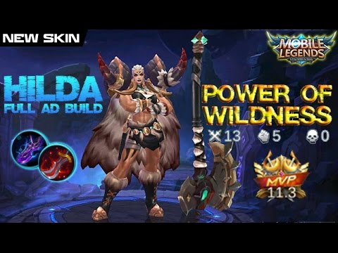 Mobile Legends - New Skin Power of Wildness HILDA Full AD Build and Gameplay [MVP]
