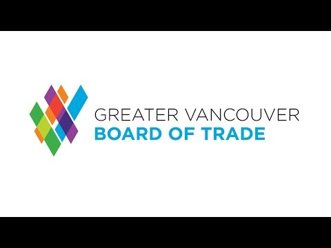 Introducing the Greater Vancouver Board of Trade