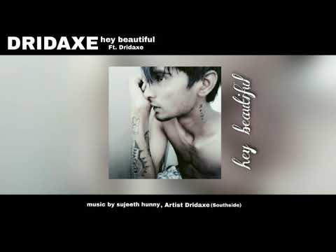 DRIDAXE - Hey beautiful (audio)
