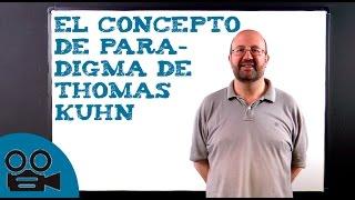 El concepto de paradigma de Thomas Kuhn