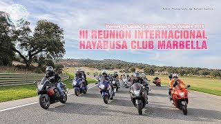 III REUNION INTERNATIONAL HAYABUSA CLUB MARBELLA 2014
