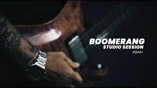 BOOMERANG - KISAH (STUDIO SESSION) 2021