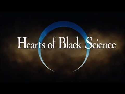 The Ghost You Left Behind - Hearts of Black Science (Full)