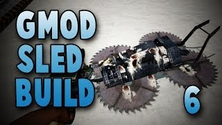 Bird Poop & Bullet Holes (gmod Sled Build #6)