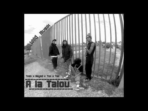 WILD MUSIK ( Tsekmah x Nayad x Tox x Taz) - A LA TALOU (Audio)