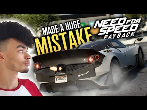 I Made A HUGE MISTAKE | Need for Speed Payback