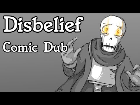 Disbelief Papyrus [Undertale Comic Dub] ((ft. Zane of Enderkingdubs))