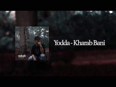 YODDA - KHARAB BANI (NAKAB)