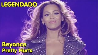 Beyonce - Pretty Hurts - (LIVE: On The Run Tour) [LEGENDADO]