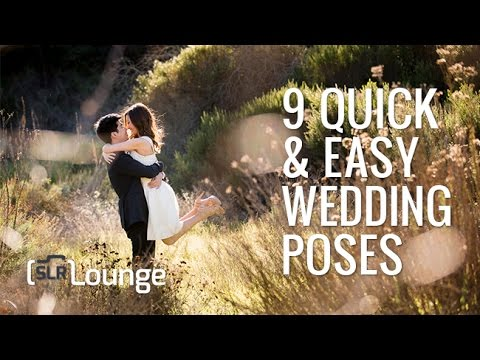 9 Quick and Easy Wedding poses