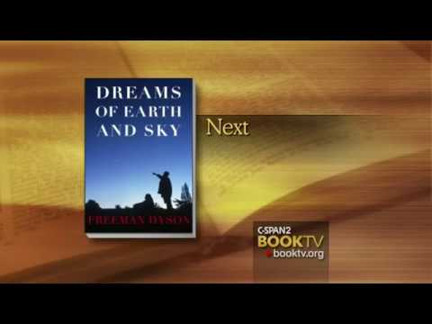 Physicist Freeman Dyson - Dreams of Earth & Sky Interview - April 21, 2015
