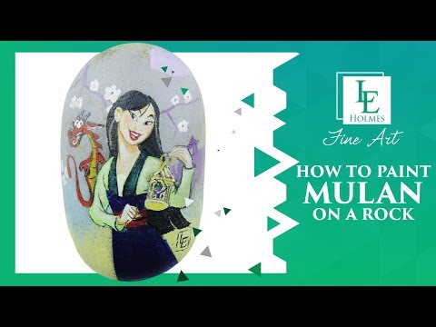 How To Paint Mulan on Rock | Rock Painting by L E  Holmes