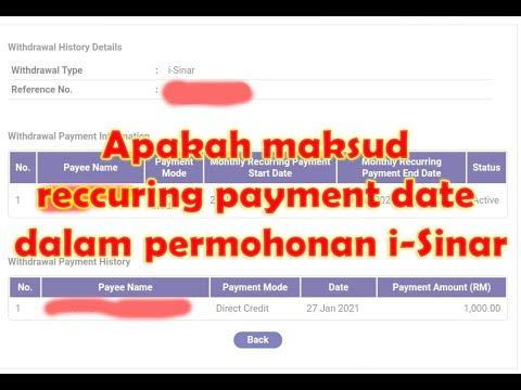 Apakah maksud reccuring payment date dalam permohonan i-Sinar? Klik pada Withdrawal type untuk semak