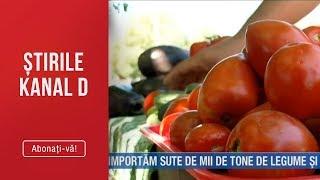 Stirile Kanal D (18.08.2019) - Importan sute de mii de tone de legume si fructe Editie de ...