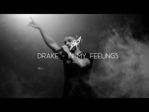 Drake - In My Feelings 8D AUDIO 🎧