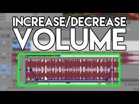 How To: Increase/Decrease Volume in Sony Vegas