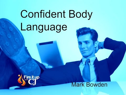 Confident Body Language (Mark Bowden)