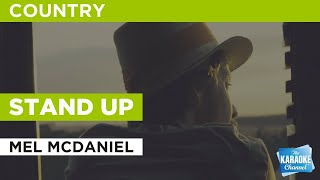 Stand Up : Mel McDaniel | Karaoke with Lyrics
