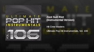 Zoot Suit Riot (Instrumental Version)