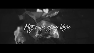 EMPTY SPACES - Một Cuộc Sống Khác (OFFICIAL VIDEO)
