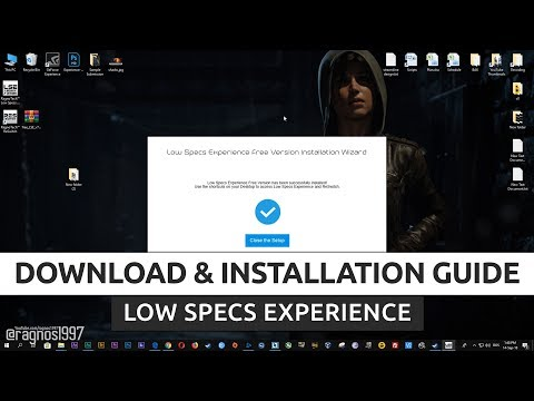 [2018 GUIDE] How to download and install Low Specs Experience