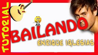 Explicacion BAILANDO Guitarra TUTORIAL