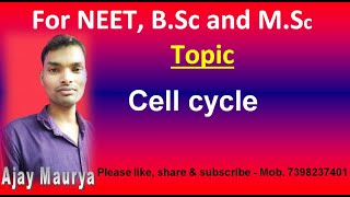 Cell cycle (by Ajay Maurya )