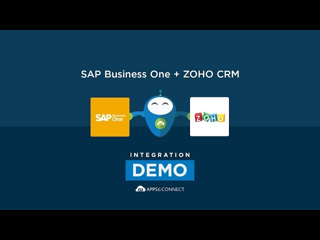 Integrate SAP Business One ERP and Zoho CRM | APPSeCONNECT
