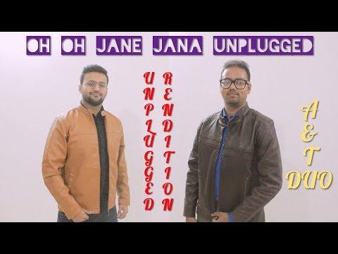 oh-oh-jane-jaana-|-unplugged-rendition-|-aman-|-t-pranav-|-salman-khan-|-pyaar-kiya-toh-darna-kya
