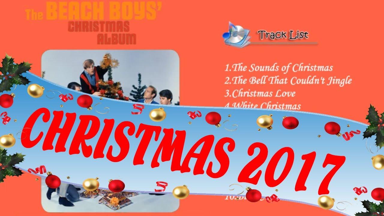 The Beach Boys\' Christmas Album - Merry Christmas 2017 - YouTube