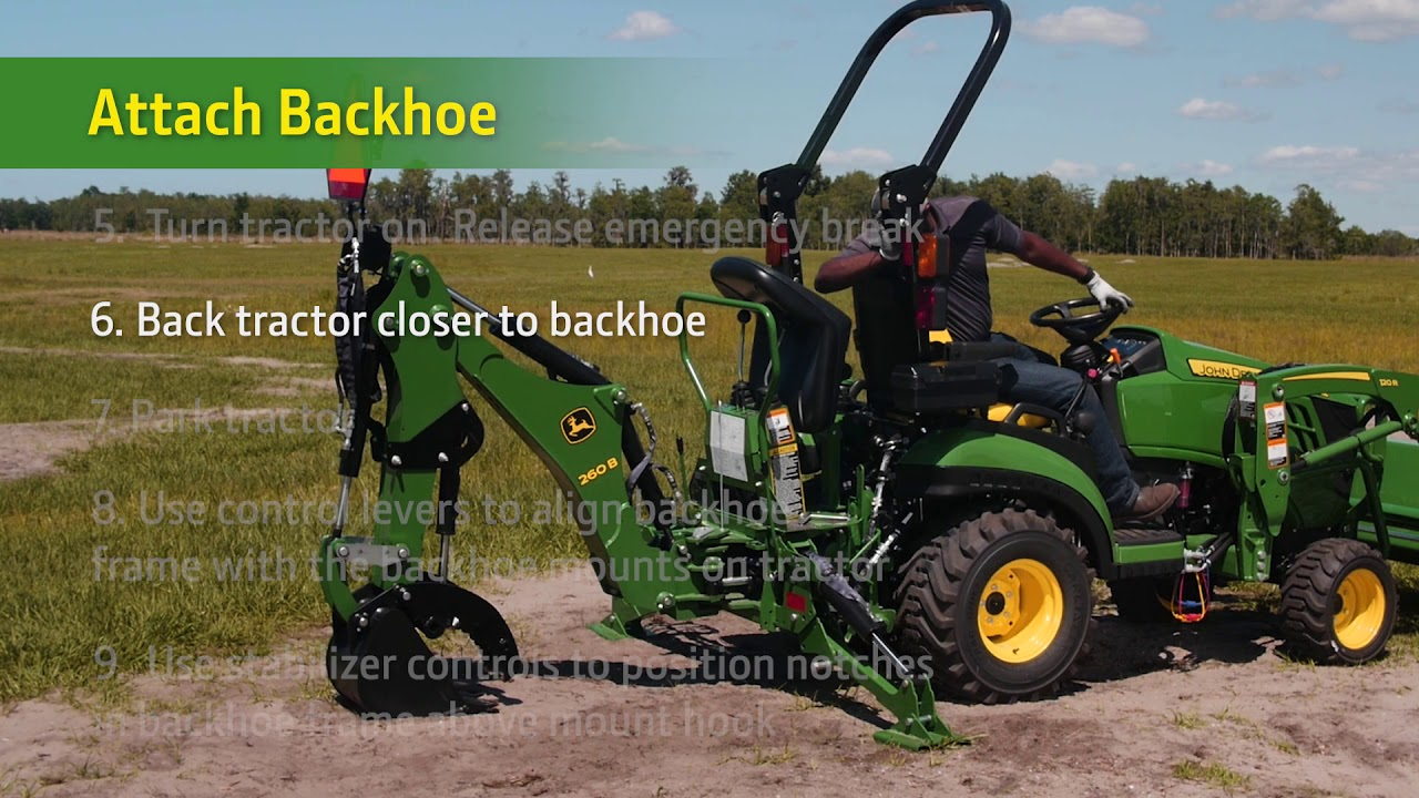 How To Attach your John Deere 260B Backhoe