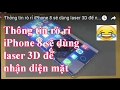 Thông tin rò rỉ iPhone 8 sẽ dùng laser 3D để nhận diện mặt