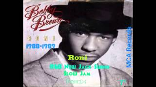 Bobby Brown Roni Remix 7' HD