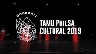 TAMU PhilSA Cultural Dance (Subli) // Goodphil 2019 [Front Row]