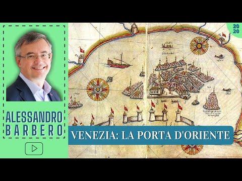 Venezia: La Porta verso l'Oriente - Alessandro Barbero (2020)