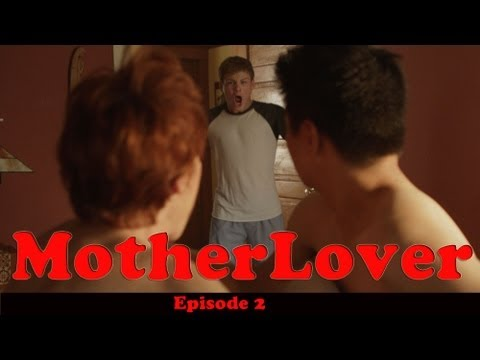 MotherLover (Ep 2 of 6)