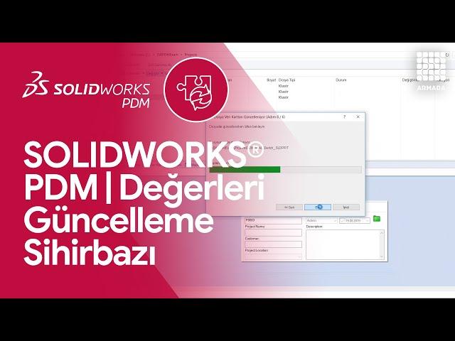 SOLIDWORKS PDM 'de Değer Güncelleme Sihirbazı | SOLIDWORKS PDM