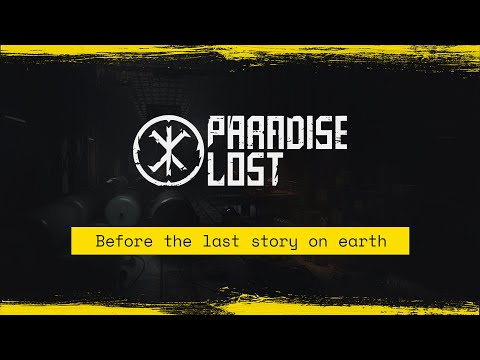 Paradise Lost   What happened before the last story on Earth?